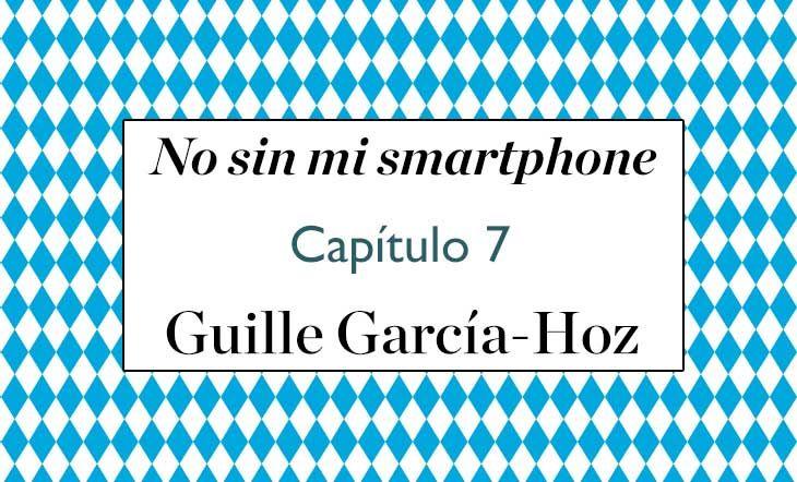 Guille Garcia Hoz capitulo 7