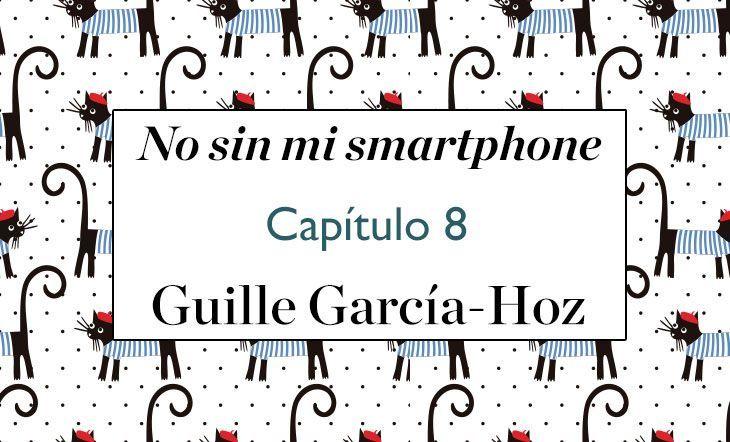 No Sin mi smartphone 8 Guille Garcia Hoz
